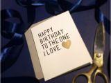 Happy Birthday to the One I Love Cards Happy Birthday to the One I Love Boyfriend Birthday Card