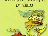 Happy Birthday to You Dr Seuss Quotes Happy Dr Seuss Quotes Quotesgram