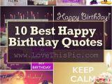 Happy Birthday to Yourself Quotes 10 Best Happy Birthday Quotes