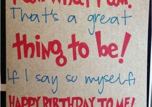 Happy Birthday to Yourself Quotes Happy Birthday to My Self Quotes Quotesgram