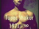 Happy Birthday Tupac Quotes 2pac is the Most Influential Rapper Ever Genius