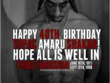 Happy Birthday Tupac Quotes Fallen Idols Images Happy Birthday Tupac Wallpaper and