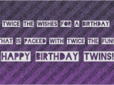 Happy Birthday Twin Brother Quotes Happy Birthday Twins Quotes Quotesgram
