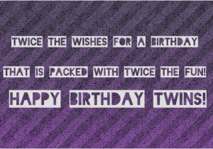 Happy Birthday Twin Brother Quotes Best 25 Twin Quotes Ideas ...