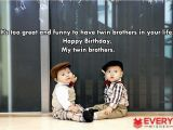 Happy Birthday Twin Brother Quotes Happy Birthday Twins Wishes Images Quotes Greetings