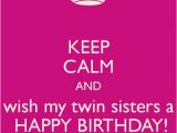 Happy Birthday Twin Brother Quotes Twin Sister Birthday Quotes Quotesgram