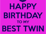 Happy Birthday Twin Sister Quotes Happy Birthday Twins Quotes Quotesgram