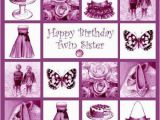 Happy Birthday Twin Sister Quotes Happy Birthday Wishes and Quotes for Your Sister Holidappy