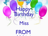 Happy Birthday Vahini Banner Happy Birthday Miss From Vahini Keep Calm and Carry On