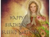 Happy Birthday Virgin Mary Quotes Happy Birthday Blessed Mother Our Lady Of sorrows