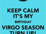 Happy Birthday Virgo Quotes Happy Birthday Turn Up Quotes Quotesgram