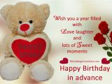 Happy Birthday Wishes In Advance Quotes Happy Birthday Advance Greetings