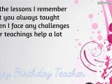 Happy Birthday Wishes Quotes for Teacher Happy Birthday Wishes for Teacher Quotes Images