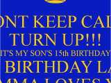 Happy Fifteenth Birthday Quotes 15th Birthday for son Quotes Quotesgram