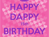 Happy Fifteenth Birthday Quotes Happy 15th Birthday son Quotes Quotesgram