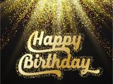 Happy Golden Birthday Quotes Friendship Always Comes First the Best Birthday Wishes