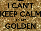 Happy Golden Birthday Quotes I Can 39 T Keep Calm It 39 S My Golden Birthday Poster