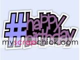 Hashtag for Birthday Girl Paper Piecing Patterns Digi Stamps for Scrapbook Card