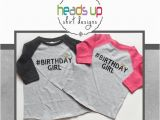 Hashtag for Birthday Girl Raglan Birthday Shirt toddler Girl Hashtag toddler Girl