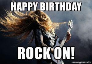 Heavy Metal Birthday Memes Happy Birthday Rock On Heavy Metal Meme Generator