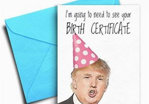 Hilarious Birthday Cards for Him Amazon Com Funny Birthday Card Donald Trump Birthday