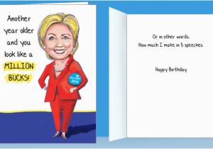 Hillary Clinton Happy Birthday Card 10 Funny Birthday Cards Hillary Bernie Would Never Send