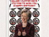 Hillary Clinton Happy Birthday Card Hillary Clinton Funny Birthday Card Funny Greeting Card for