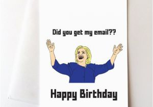 Hillary Clinton Happy Birthday Card Hillary Clinton Happy Birthday Card