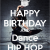 Hip Hop Happy Birthday Quotes Happy Birthday Hip Hop Quotes Quotesgram