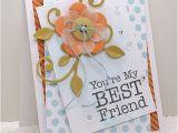 Homemade Birthday Card Ideas for Best Friend You 39 Re My Best Friend Handmade Card