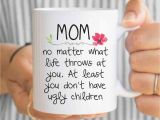 Homemade Gifts for Mom On Her Birthday Mom Birthday Gift Funny Mom Mug Gift for Mom Mom Mug