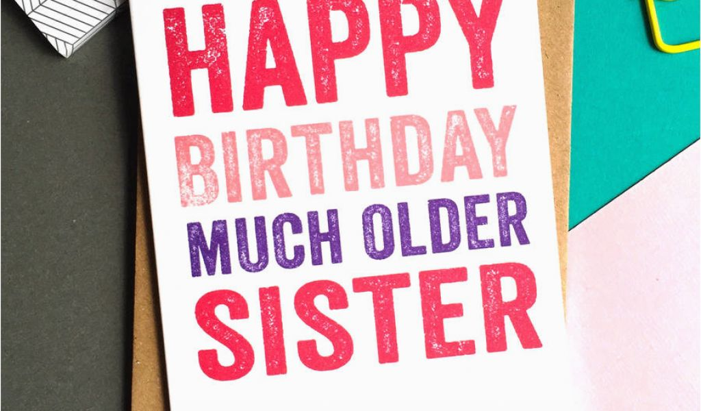 How Much Are Birthday Cards Happy Older Sister