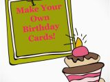 How to Create Your Own Birthday Card Make Your Own Birthday Card Madame Deals