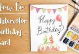 How to Do Birthday Card Easy Diy Watercolor Birthday Card Youtube