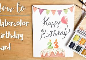 How To Do Birthday Card Easy Diy Watercolor Youtube
