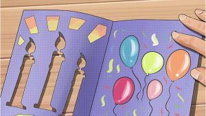 How to Make A Birthday Card with Photo 3 Ways to Make Homemade Birthday Cards Wikihow