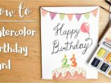 How to Make A Birthday Card with Photo Easy Diy Watercolor Birthday Card Youtube