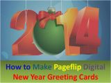 How to Make A Digital Birthday Card 3 Steps to Make Pageflip Digital New Year Greeting Cards