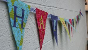 How to Make A Happy Birthday Banner How to Make A Fabric Happy Birthday Banner Using A Cricut