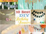 How to Make Happy Birthday Banner 10 Best Diy Birthday Banners Design Dazzle