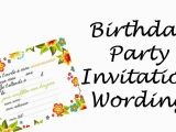 How to Write A Birthday Invitation Card Birthday Party Invitation Sayings Wording Ideas Wishes