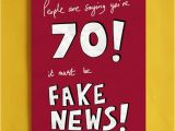 Humorous 70th Birthday Cards Fake News 70th Birthday Card Funny Political Greeting Cards