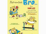 Humorous Birthday Cards for Brother 200 Best Birthday Wishes for Brother 2018 My Happy