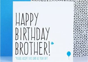Humorous Birthday Cards for Brother Funny Brother Birthday Card Birthday Card for Brother Happy