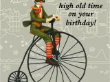 Humorous Cycling Birthday Cards High Old Time Funny Olde Worlde Birthday Card Cards