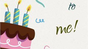 I Wish Myself Happy Birthday Quotes Happy Birthday to Me Birthday Wishes for Myself