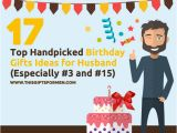 Ideal Birthday Gifts for Husband 18 Best Birthday Gift Ideas for Husband Especially 4 and