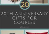 Ideas for 20th Birthday Gifts for Her 31 Good 20th Wedding Anniversary Gift Ideas for Him Her