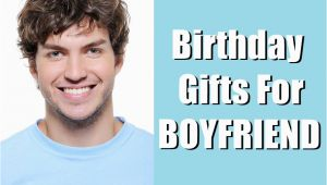 Ideas for 21st Birthday Gift for Boyfriend 40 Birthday Gift Ideas for Boyfriend that Covers