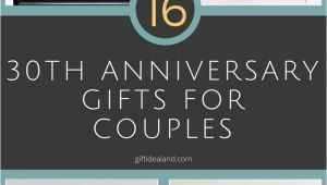 Ideas for 30th Birthday Gifts for Husband 30 Good 30th Wedding Anniversary Gift Ideas for Him Her